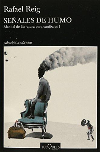 9786074218275: Señales de humo