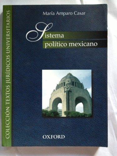 9786074260786: Sistema Politico Mexicano