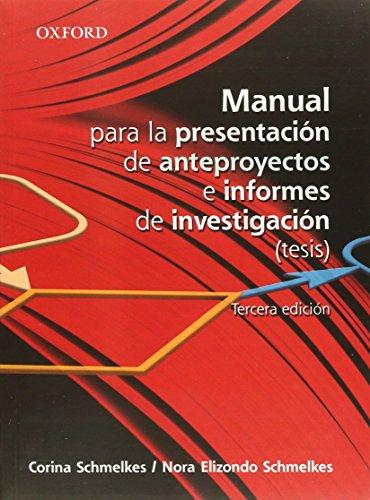 9786074260915: MANUAL PARA LA PRESENTACION DE ANTEPROYECTOS E INFORMES DE INVESTIGACION