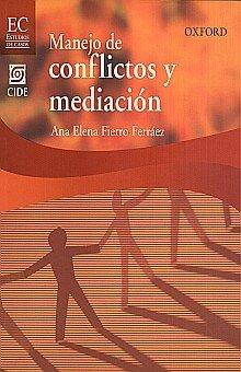 MANEJO DE CONFLICTOS Y MEDIACIÓN: Fierro Ferráez, Ana