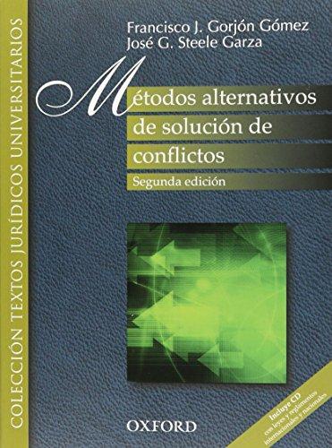 METODOS ALTERNATIVOS DE SOLUCION DE CONFLICTOS C/CD: GORJON GOMEZ, FRANCISCO
