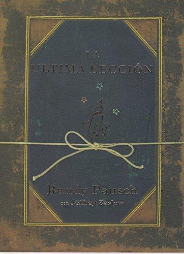9786074291087: La ultima leccion (Spanish Edition)