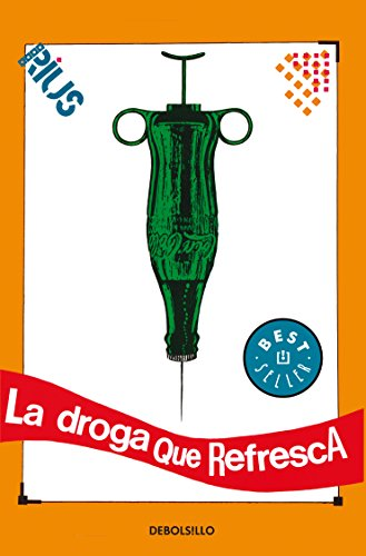 9786074291483: La droga que refresca / The Drug that Refreshes (Spanish Edition)
