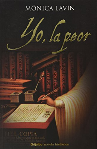9786074292985: Yo, la peor/ I, the Worst (Spanish Edition)
