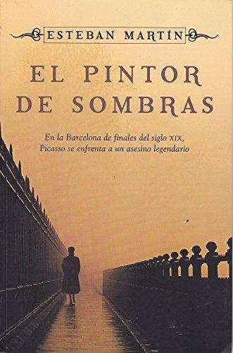 9786074293470: El pintor de sombras (Spanish Edition)