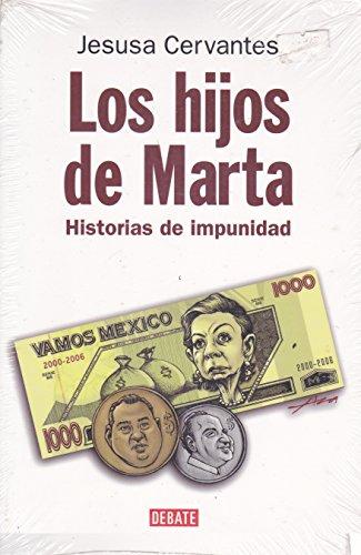 9786074293814: Los hijos de Marta. Historias de impunidad (Spanish Edition)