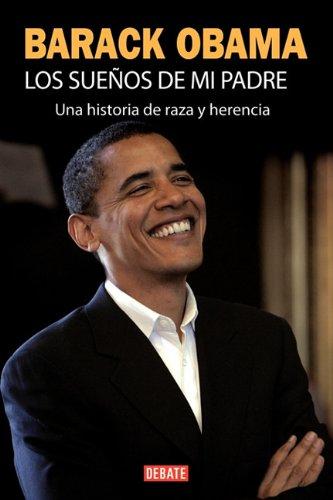 9786074293838: Los sueños de mi padre (Spanish Edition)