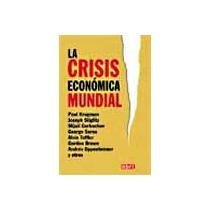 9786074294057: crisis economica mundial, la