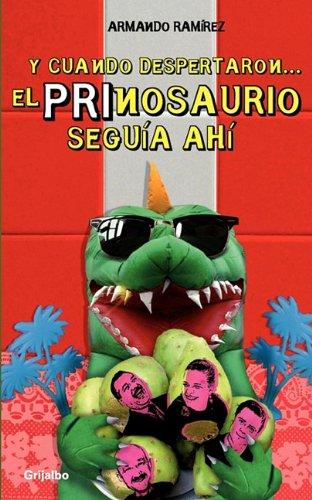 Y cuando despertaron.. El prinosaurio (Spanish Edition): RAMIREZ, ARMANDO