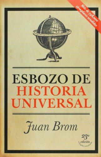 9786074294682: Esbozo de historia universal (Spanish Edition)
