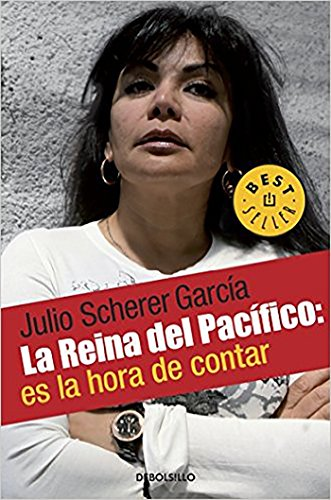 9786074294958: La Reina del Pacifico / The Queen of the Pacific: It?s Time to Tell (Spanish Edition)