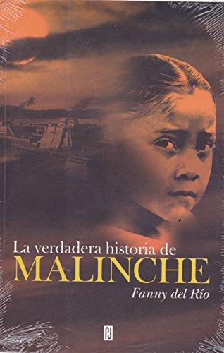 9786074295931: La verdadera historia de Malinche (Spanish Edition)