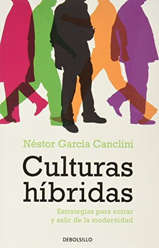 9786074296150: Culturas hibridas. Estrategias para entrar y salir de la modernidad (Spanish Edition)