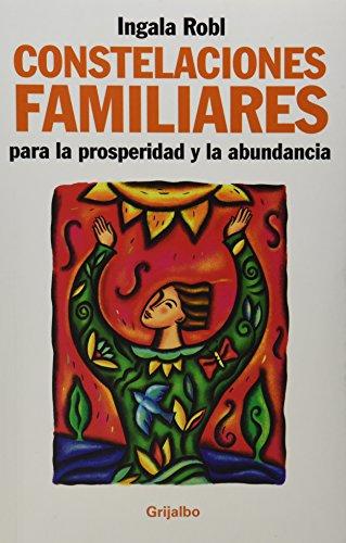 9786074296372: Constelaciones familiares para la prosperidad (Spanish Edition)