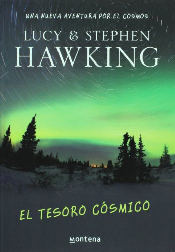 9786074296693: El tesoro cosmico. Una nueva aventura por el cosmos (Spanish Edition)