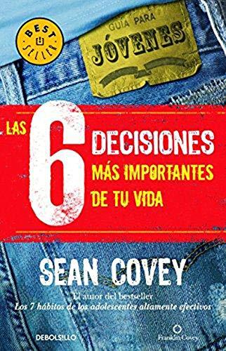 Las 6 decisiones mas importantes de tu vida (Spanish Edition)