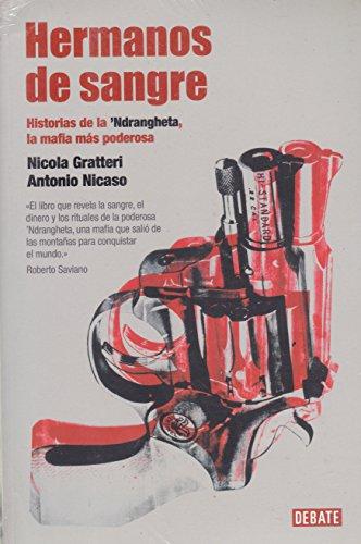 Hermanos de sangre. Historias de la 'Ndrangheta: Nicola Gratteri Antonio