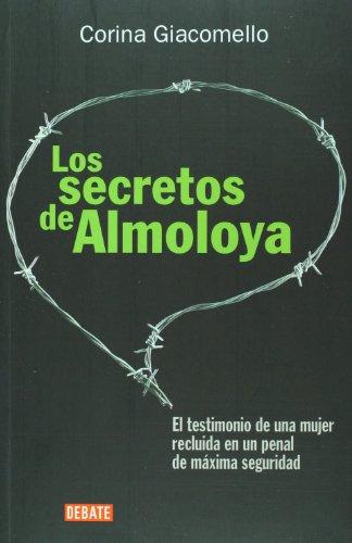 Los secretos de Almoloya. El testimonio de: Corina Giacomello