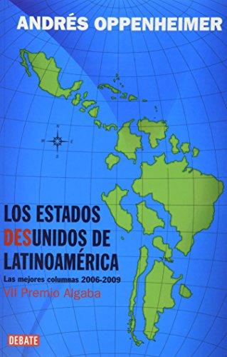 9786074297188: ESTADOS DESUNIDOS DE LATINOAMERICA, LOS