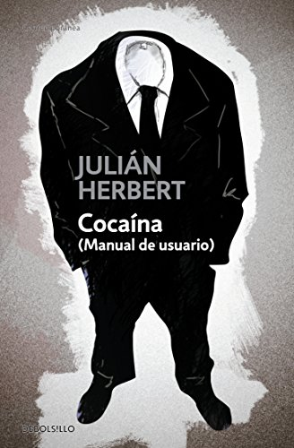 9786074297270: Cocaina. Manual de usuario (Spanish Edition)