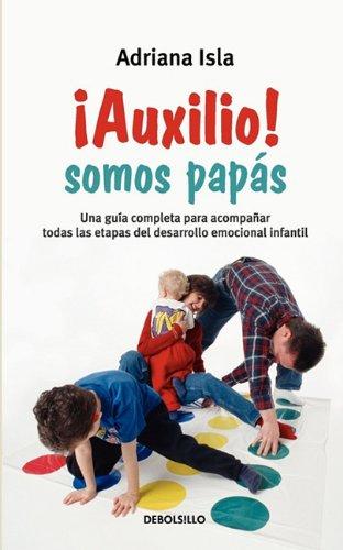 9786074298093: ¡Auxilio! Somos papás (Spanish Edition)