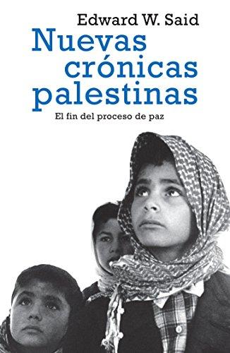 9786074298123: Nuevas cronicas palestinas (Spanish Edition)