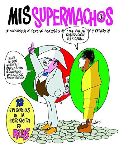 9786074298208: Mis Supermachos 3 (Spanish Edition)