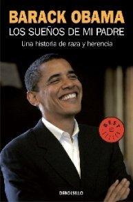 9786074298291: Los Suenos De Mi Padre. Una Historia De Raza Y Herencia