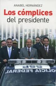 9786074298703: Los complices del presidente / The President's Accomplices (Spanish Edition)