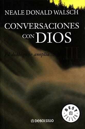 9786074298963: CONVERSACIONES CON DIOS III (BOLSILLO)