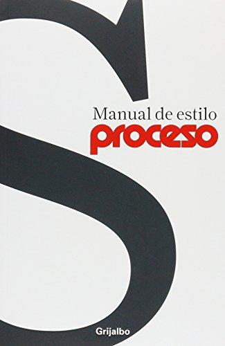 9786074299663: Manual de estilo proceso / Style Manual
