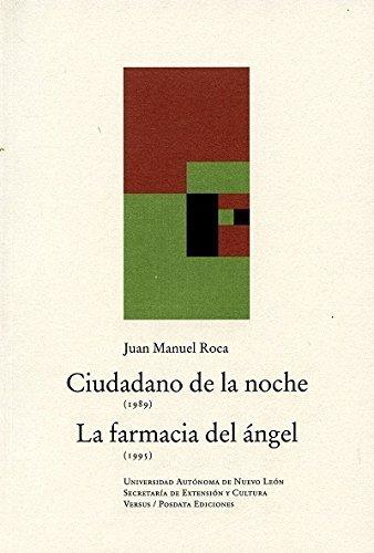 9786074336320: Ciudadano de la noche / La farmacia del ángel