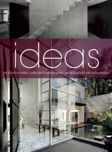 9786074371857 Ideas Modern Houses Casas Modernas Maisons Modernes