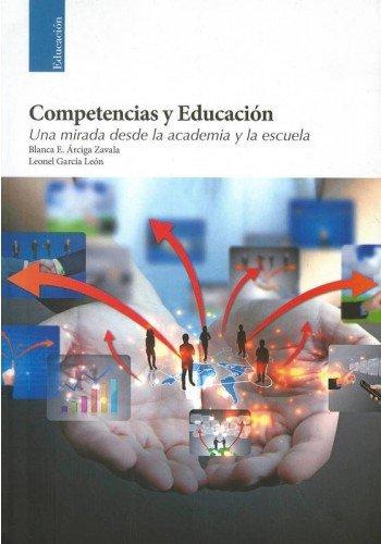 9786074371918: Competencias Y Educacion
