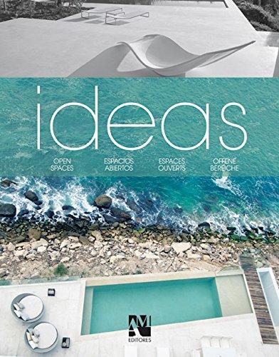 Ideas: Open Spaces: de Haro, Fernando; Fuentes, Omar