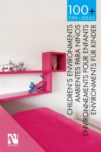 9786074372212: 100+ Tips.Ideas: Children's Environments