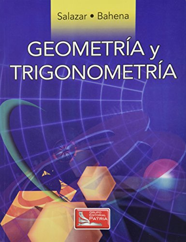 9786074380309: GEOMETRIA Y TRIGONOMETRIA. BACHILLERATO