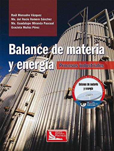9786074380361: BALANCE DE MATERIA Y ENERGIA. PROCESOS INDUSTRIALES (INCLUYE CD)
