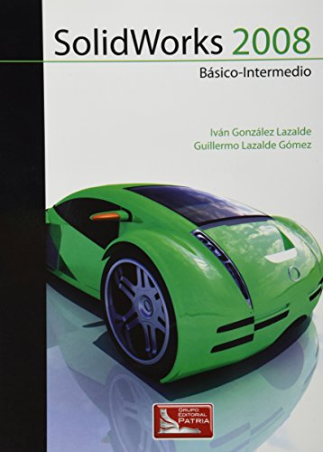 9786074380392: solidworks 2008 basico-intermedi