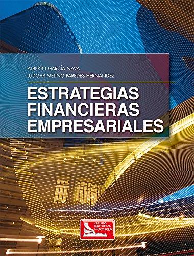 9786074382037: ESTRATEGIAS FINANCIERAS EMPRE.