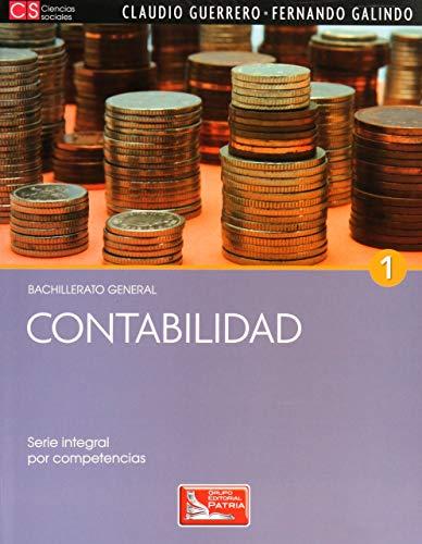 9786074383232: contabilidad 1. serie integral por competencias bachillerat