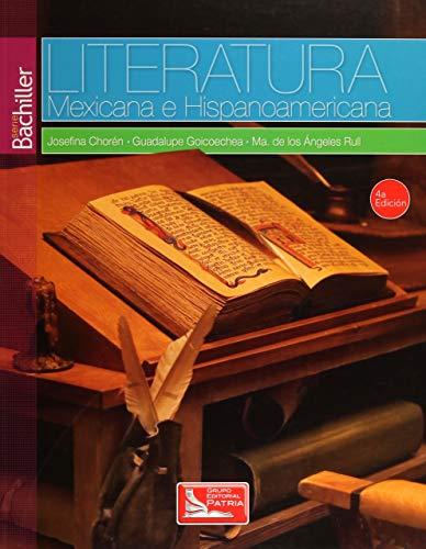 LITERATURA MEXICANA E HISPANOAMERICANA. SERIE BACHILLER BACHILLERATO: CHOREN DE BALLESTER,