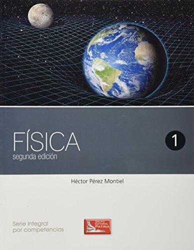 9786074385120: FISICA 1 (PATRIA) 2ED. DGB 2013