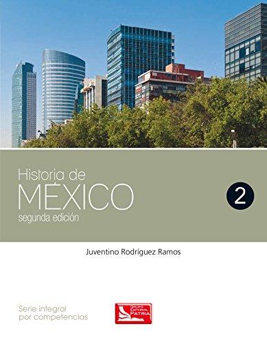 9786074385243: HISTORIA DE MEXICO 2 / BACHILLERATO / 2 ED.