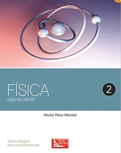 9786074386004: FISICA 2 / 2 ED.