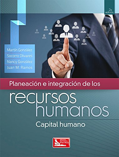 9786074386400: Planeación e integración de los recursos humanos