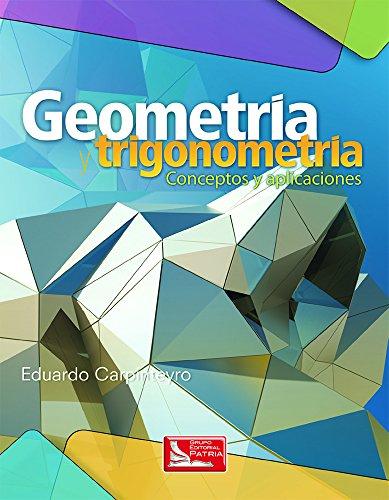 9786074386424: Geometria Y Trigonometria. Conceptos Y Aplicaciones. Bachillerat