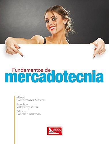 9786074386639: FUNDAMENTOS DE MERCADOTECNIA