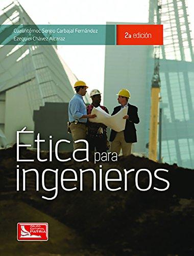 9786074388022: ETICA PARA INGENIEROS / 2 ED.