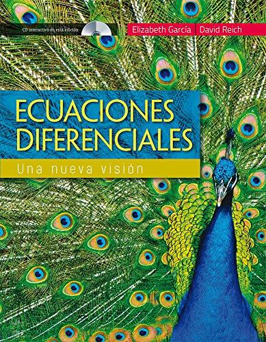 9786074389081: ECUACIONES DIFERENCIALES. UNA NUEVA VISION (INCLUYE CD)